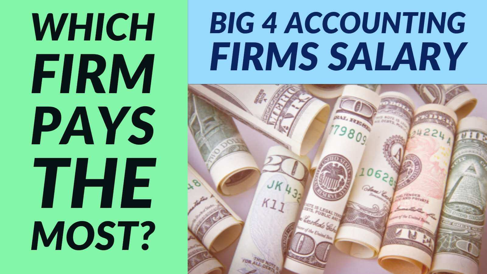 Big 4 Accounting Firms Salary 2018 (Which has the best CPA Salary?)