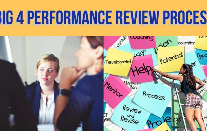 big 4 performance review process