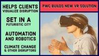 pwc virtual reality disruption 2018
